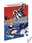 Pokemon Omega Ruby & Pokemon Alpha Sapphire: The Official Hoenn Region Strategy Guide