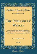 The Publishers  Weekly  Vol  41