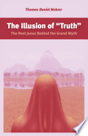 The Illusion of 'Truth'