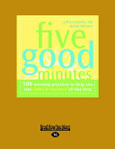 Five Good Minutes