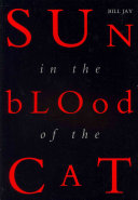 Sun in the Blood of the Cat