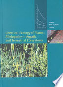 Chemical Ecology Of Plants Allelopathy In Aquatic And Terrestrial Ecosystems Book PDF