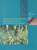 Chemical Ecology of Plants  Allelopathy in Aquatic and Terrestrial Ecosystems