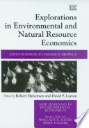 Explorations in Environmental and Natural Resource Economics