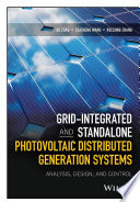 Grid Integrated and Standalone Photovoltaic Distributed Generation Systems