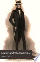 Life of Andrew Jackson
