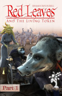 Red Leaves and the Living Token - Book 1 - Part 1 ebook