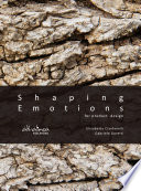 Shaping emotions