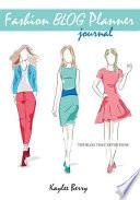 Fashion Blog Planner Journal - Style Blogging