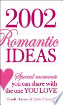 2 002 Romantic Ideas