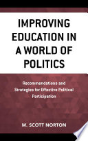 Improving Education In A World Of Politics