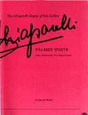 Elsa Schiaparelli: Empress of Paris Fashion