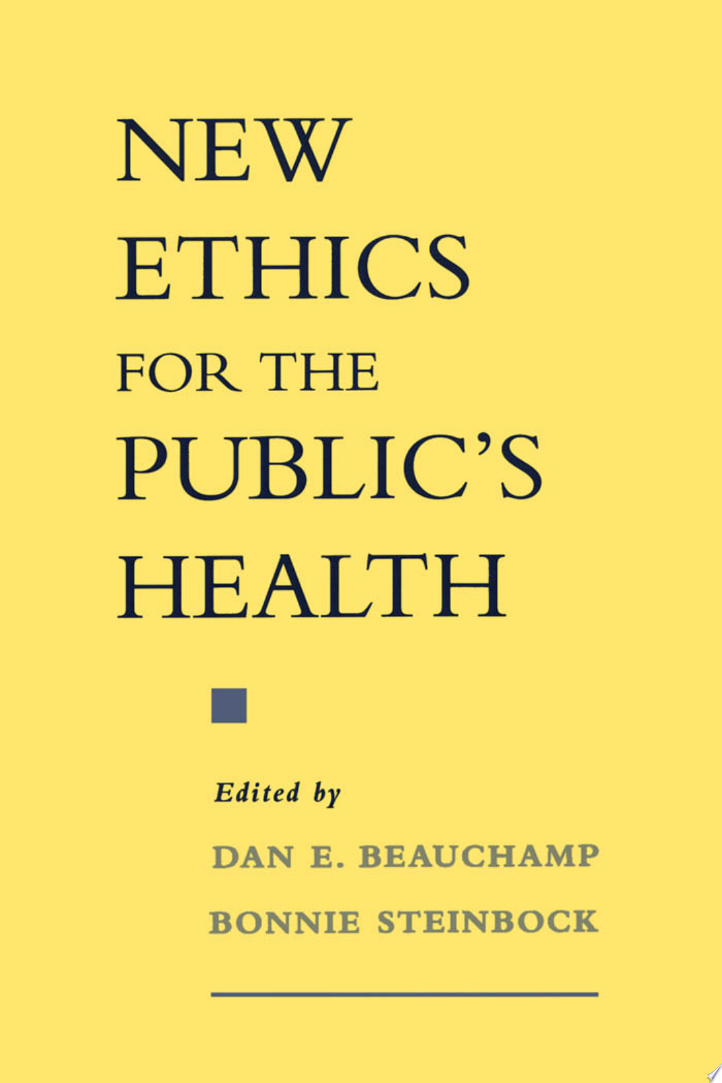 New Ethics for the Public s Health