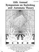 15th Annual Symposium on Switching and Automata Theory