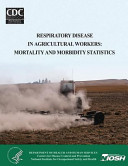 Respiratory Disease in Agricultural Workers