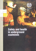 Safety and Health in Underground Coalmines
