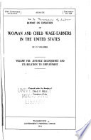 Report on Condition of Woman and Child Wage earners in the United States Book