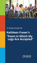 A Study Guide for Kathleen Fraser's