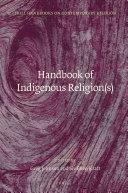 Handbook of Indigenous Religion s