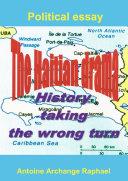 The Haitian drama  history taking the wrong turn