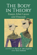 The Body in Theory Book