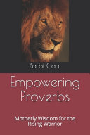 Empowering Proverbs
