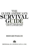 The Older American s Survival Guide