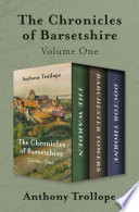 The Chronicles of Barsetshire Volume One