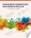 Endocrine Disruption And Human Health Book PDF