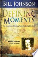 Defining Moments  Kathryn Kuhlman