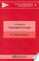 A Course on Topological Groups