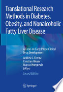 Translational Research Methods in Diabetes  Obesity  and Nonalcoholic Fatty Liver Disease Book