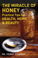 The Miracle of Honey   Practical Tips for Health  Home   Beauty