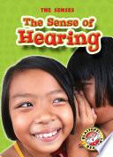 Sense of Hearing  The