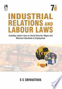 Industrial Relations And Labour Laws 7th Edition
