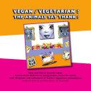 Vegan  vegetarian   Animals say thank