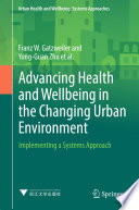 Advancing Health and Wellbeing in the Changing Urban Environment