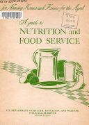 A Guide to Nutrition and Food Service for Nursing Homes and Homes for the Aged