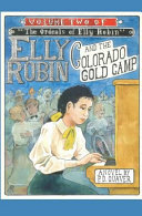 Elly Robin and the Colorado Gold Camp