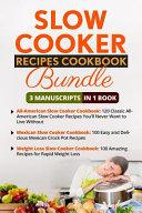 Slow Cooker Recipes Cookbook Book