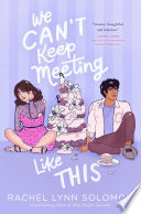 We Can t Keep Meeting Like This Book PDF