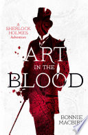 Art in the Blood (A Sherlock Holmes Adventure) Online Book
