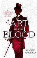 Art in the Blood (A Sherlock Holmes Adventure, Book 1) Pdf/ePub eBook