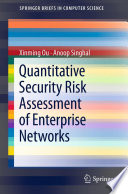 Quantitative Security Risk Assessment of Enterprise Networks Book