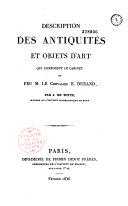 Description des antiquités et objets d'art qui composent le cabinet de feu M. le chevalier E. Durand