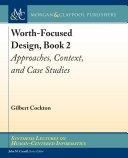 Worth Focused Design  Book 2