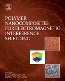 Polymer Nanocomposites For Electromagnetic Interference Shielding Book PDF
