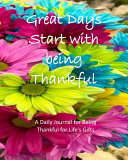 Great Days Start With Being Thankful Book PDF