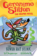 The Sewer Rat Stink Geronimo Stilton Graphic Novel 1  PDF