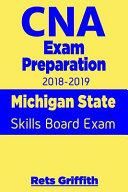 CNA Exam Preparation 2018 2019  Michigan State Skills Board Exam